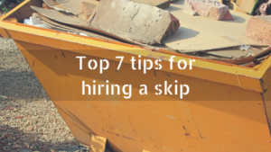 Skips Preston - Top 7 tips for hiring a skip