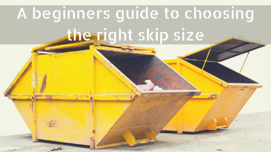 a beginners guide to choosing the right sized skip skips. Black Bedroom Furniture Sets. Home Design Ideas