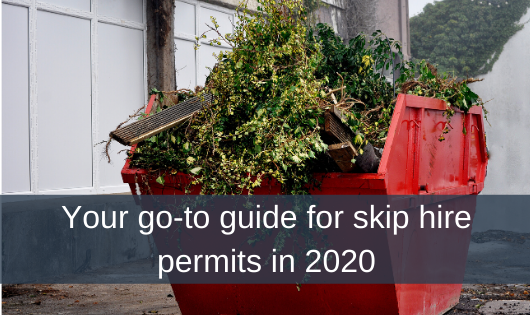 Your go-to guide for skip hire permits in 2020