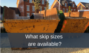 What skip sizes are available?